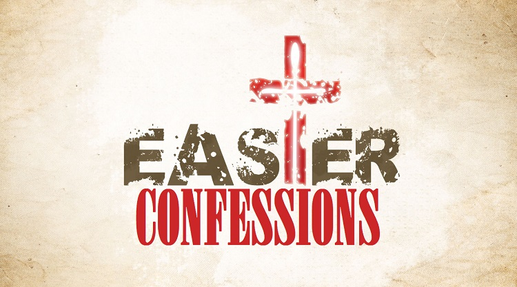 Easter Confessions 2